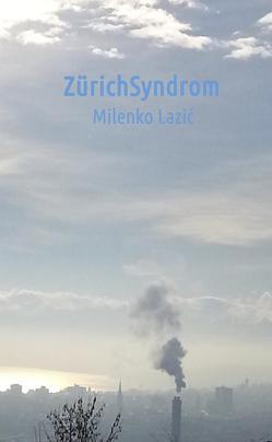 Zürich-Syndrom von Lazic,  Milenko