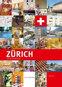 Zürich, wie man es nicht kennt von Kracht,  Inge, Schwarz,  Samuel