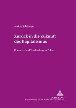 Zurück in die Zukunft des Kapitalismus von Salzburger,  Andrea