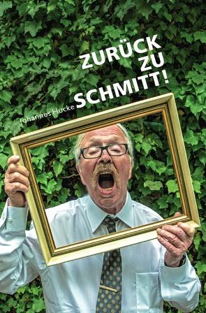 Zurück zu Schmitt! von Bachinger,  Adi, Hucke,  Johannes