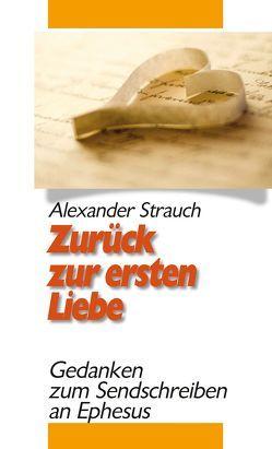 Zurück zur ersten Liebe von Strauch,  Alexander