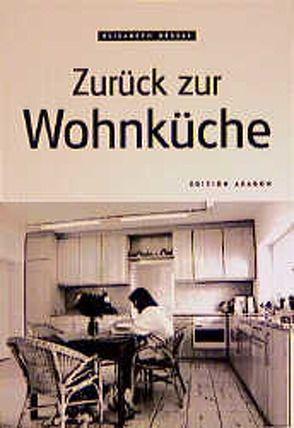 Zurück zur Wohnküche von Dessai,  Elisabeth