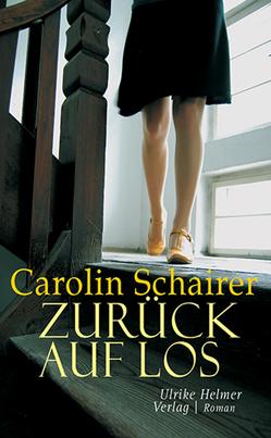 Zurück auf Los von Schairer,  Carolin