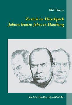 Zurück im Hirschpark von Hansen,  Erk F.