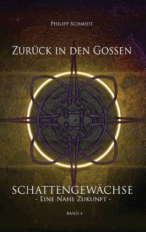 Zurück in den Gossen von Schmidt,  Philipp