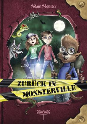 Zurück in Monsterville von Hussung,  Thomas, Monster,  Adam, Thiele,  Ulrich