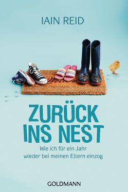 Zurück ins Nest von Reid,  Iain, Wetzel,  Annette