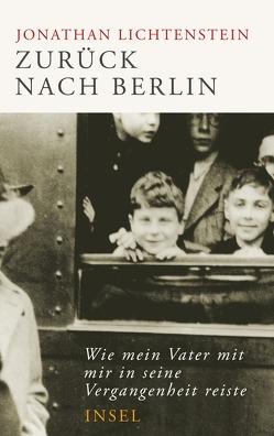 Zurück nach Berlin von Lichtenstein,  Jonathan