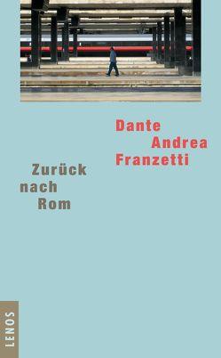 Zurück nach Rom von Franzetti,  Dante Andrea