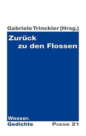 Zurück zu den Flossen von Druckerei & Verlag Steinmeier GmbH, Leitner,  Anton G., Trinckler,  Gabriele