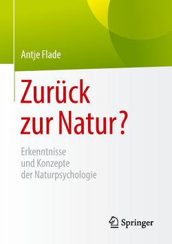Zurück zur Natur? von Flade,  Antje, Mann,  Gunter, Schemel,  Hans-Joachim, Schmidt,  Torsten