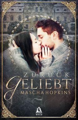 Zurückgeliebt von Hopkins,  Mascha