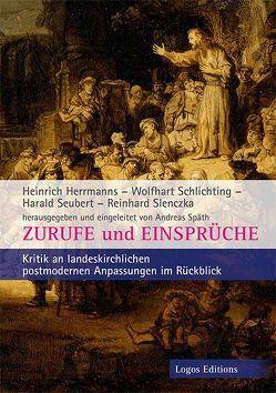 Zurufe und Einsprüche von Herrmanns,  Heinrich, Schlichting,  Wolfhart, Seubert,  Harald, Slenczka,  Reinhard, Spaeth,  Andreas
