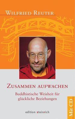 Zusammen aufwachen von Reuter,  Wilfried