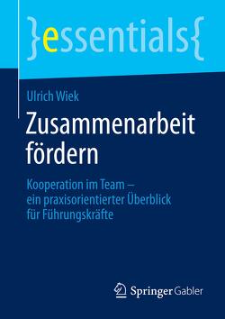 Zusammenarbeit fördern von Wiek,  Ulrich
