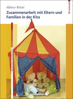 Zusammenarbeit mit Eltern und Familien in der Kita von Albers,  Timm, Ritter,  Eva