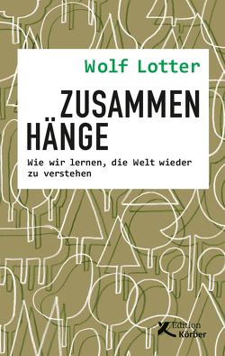 Zusammenhänge von Lotter,  Wolf