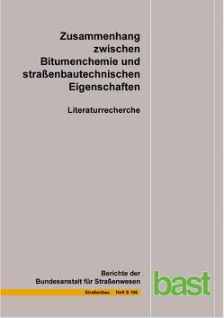 Zusammenhang zwischen Bitumenchemie und straßenbautechnischen Eigenschaften von Gehrke,  M., Nytus,  N., Radenberg,  M