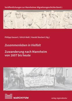 Zusammenleben in Vielfalt von Gassert,  Philipp, Nieß,  Ulrich, Stockert,  Harald