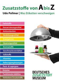 Zusatzstoffe von A bis Z von Niemeyer,  Christian, Pollmer,  Udo, Schwedt,  Georg
