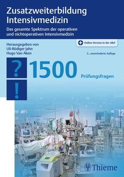 Zusatzweiterbildung Intensivmedizin von Jahn,  Uli-Rüdiger, Van Aken,  Hugo Karel