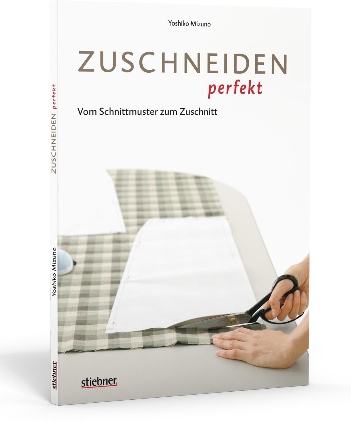zuschneiden perfekt vom schnittmuster zum zuschnitt von mizuno yosh. Black Bedroom Furniture Sets. Home Design Ideas
