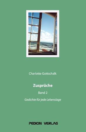 Zusprüche Band 2 von Gottschalk,  Charlotte