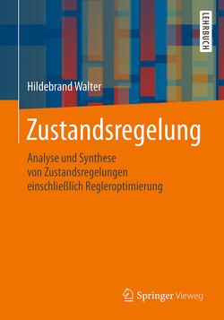 Zustandsregelung von Walter,  Hildebrand