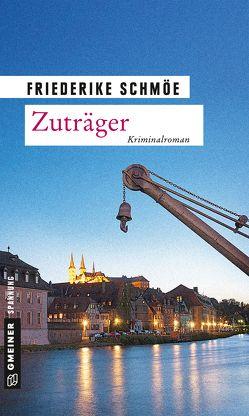 Zuträger von Schmöe,  Friederike
