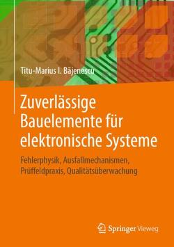 Zuverlässige Bauelemente für elektronische Systeme von Bajenescu,  Titu-Marius I.