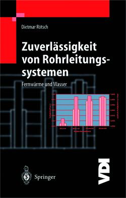 Zuverlässigkeit von Rohrleitungssystemen von Rötsch,  Dietmar