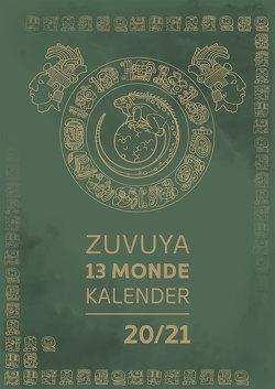 Zuvuya 13 Monde Wandkalender 2020/2021 von Zuber,  Urs José