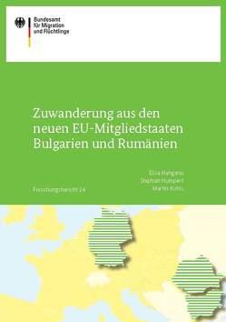 Zuwanderung aus den neuen EU-Mitgliedstaaten Bulgarien und Rumänien von Hanganu,  Elisa, Humpert,  Stephan, Kohls,  Martin