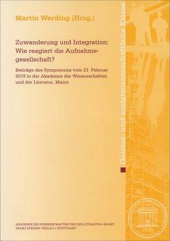 Zuwanderung und Integration: Wie reagiert die Aufnahmegesellschaft? von Werding,  Martin