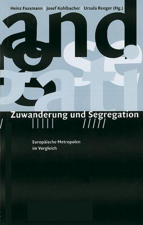 Zuwanderung und Segregation von Dangschat,  J, Krummacher,  M, Perchinig,  B