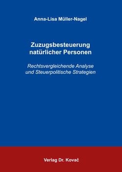 Zuzugsbesteuerung natürlicher Personen von Müller-Nagel,  Anna-Lisa
