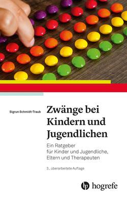Zwänge bei Kindern und Jugendlichen von Schmidt-Traub,  Sigrun