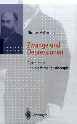 Zwänge und Depressionen von Hoffmann,  N., Hoffmann,  Nicolas