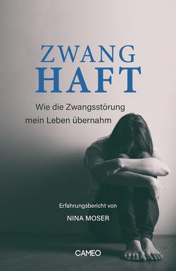 Zwanghaft von Moser,  Nina
