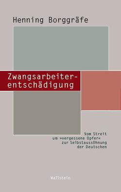 Zwangsarbeiterentschädigung von Borggräfe,  Henning