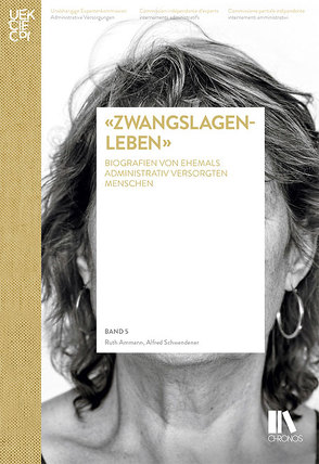 «Zwangslagenleben» von Ammann,  Ruth, Schwendener,  Alfred