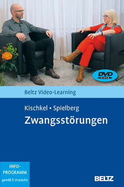 Zwangsstörungen von Kischkel,  Eva, Spielberg,  Rüdiger