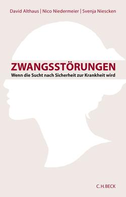 Zwangsstörungen von Althaus,  David, Niedermeier,  Nico, Niescken,  Svenja