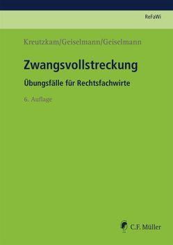 Zwangsvollstreckung von Geiselmann,  Marc-Philipp, Geiselmann,  Stefan, Kreutzkam,  Johannes