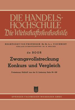 Zwangsvollstreckung Konkurs und Vergleich von Boor,  Hans Otto ˜deœ