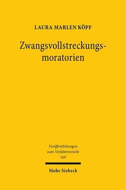 Zwangsvollstreckungsmoratorien von Köpf,  Laura Marlen