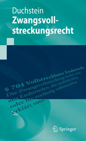 Zwangsvollstreckungsrecht von Duchstein,  Michael