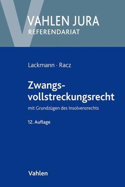 Zwangsvollstreckungsrecht von Lackmann,  Rolf, Racz,  Christian