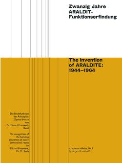 Zwanzig Jahre ARALDIT-Funktionserfindung / The invention of ARALDITE: 1944–1964 von Preiswerk,  Eduard