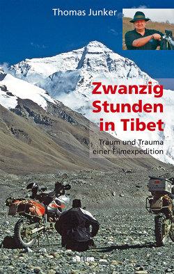 Zwanzig Stunden in Tibet von Junker,  Thomas
